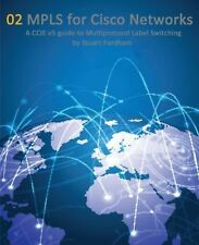 MPLS for Cisco Networks: A CCIE v5 guide to Multiprotocol Label Swit... NEW BOOK