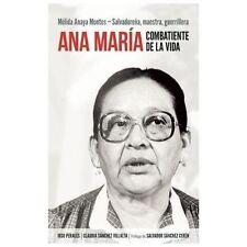Ana María Combatiente de la vida: Mélida Anaya Montes - Salvadoreña, maestra,