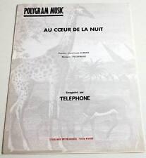 Partition sheet music TELEPHONE (AUBERT BERTIGNAC) : Au Coeur de la Nuit * 80's