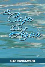 La Caja Del Agua by Aura Maria Gavilan (2014, Hardcover)