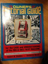 RARE:Owner's Pictorial Guide Mills Bell Slot Machine/Robert N.Geddes Daniel Mead