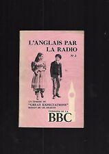 L'anglais par la radio N° 3 Emissions BBC Great Expectations Ch Dickens REF E9