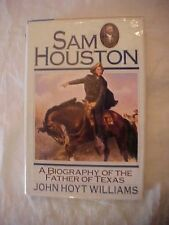 1993 Book SAM HOUSTON A BIOGRAPHY OF THE FATHER OF TEXAS by John Hoyt Williams