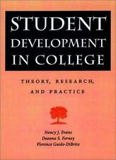 Student Development in College: Theory, Research, and Practice (Jossey-Bass High