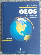 GEOS,Lehrbuch Geographie, Band: Landschaften und Ressourcen, Sekundarstufe 2