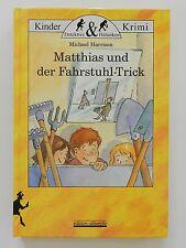 Matthias und der Fahrstuhl Trick Michael Harrison Kinderkrimi Detektive