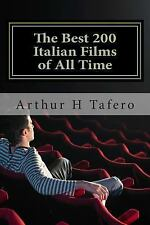 The Best 200 Italian Films of All Time : Rated Number One on Amazon. com by...