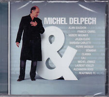 CD 13T MICHEL DELPECH & ...DUOS feat SOUCHON/ VOULZY/CALI/CABREL NEUF SCELLE