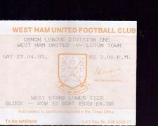 1984/85 WEST HAM UNITED V LUTON TOWN 27-04-1985 Division 1 Ticket