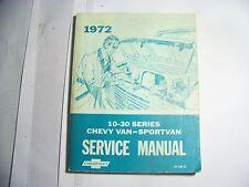 CHEVROLET 1972 CHEVY VAN SPORT VAN SERVICE MANUAL SERIES 10-30