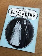 Rare 1947 Book Princess Elizabeth's Wedding Day - Windsor Royal Family Queen