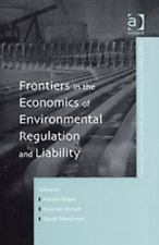Frontiers in the Economics of Environmental Regulation And Liability (Ashgate St