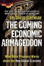 THE COMING ECONOMIC ARMAGEDDON by DR. DAVID JEREMIAH--HC/DJ