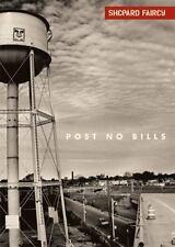 Shepard Fairey: Post No Bills, Fairey, Shepard, Good Condition, Book