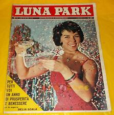 LUNA PARK 1962 n. 1 Delia Scala, Silvana Mangano, Gianni Meccia, Gilbert Becaud