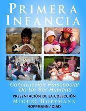 Primera Infancia: Presentacion de la Coleccion by Miguel Hoffmann (2013,...