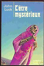 John LUCK (Y Dermèze) L'Etre mystérieux Le masque fantastique (rouge) 12 1977 EO