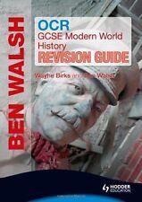 OCR GCSE Modern World History Revision Guide by Wayne Birks, Ben Walsh (Paperba…