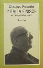 L'Italia finisce ecco quel che resta. Traduzione dall'inglese di Emma Detti. Pam