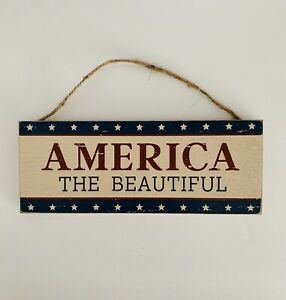 """Farmhouse Rustic Country America The Beautiful Hanging Wood Sign 10"""" X 4"""""""