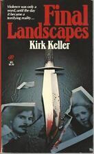 Final Landscapes by Kirk Keller Mass Market Paperback Out of Print RARE