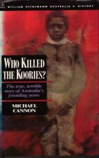 Who Killed the Koories BOOK Aboriginal History Australia HC