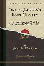 One of Jackson's Foot Cavalry: His Experience and What He Saw During the War 186