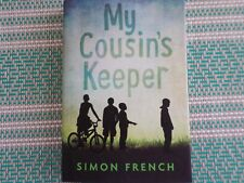 My Cousin's Keeper by Simon French (2014, Hardcover)