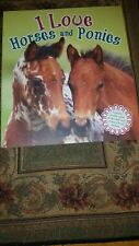 I LOVE HORSES AND PONIES  BOOK