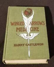 Winged Arrow's Medicine By Harry Castlemon (1901 Hc) Vg+