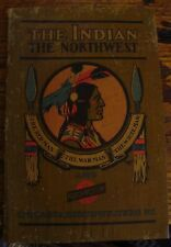 The Indian the Northwest and the Northwestern Line 1901 Railroad Historic Rare