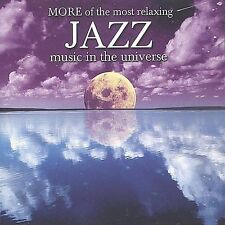 More of the Most Relaxing Jazz Music in the Universe by Various Artists (CD,...