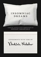 Insomniac Dreams : Experiments With Time, Paperback by Nabokov, Vladimir Vlad...
