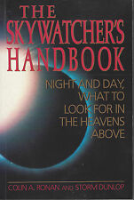 Skywatcher's Handbook Night and Day, What to look for in the heavens above 1989
