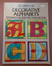 Decorative Alphabets by Ed Sibbet - Stained Glass Pattern