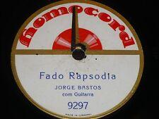 PORTUGAL 78 rpm RECORD Homocord JORGE BASTOS Guitar FADO RAPSODIA / FADO... Rare