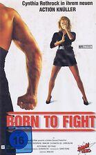 VHS-VIDEOKASSETTE - Born To Fight - Cynthia Rothrock & Man Hoi