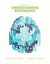 Understanding Psychology by Albert A. Maisto and Charles G. Morris (2015,...