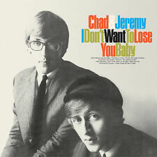 Chad & Jeremy ‎– I Don't Want To Lose You Baby CD SC 6226 Sundazed Music