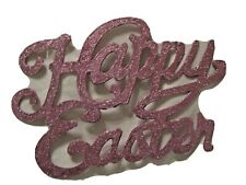Vintage Style pink glitter spell out Sparkle EASTER sign Welcome Door Display
