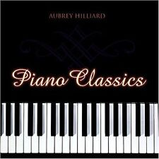 Piano Classics (CD) by Aubrey Hilliard Mozart Beethoven Chopin Schubert