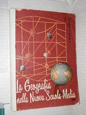 LA GEOGRAFIA NELLA NUOVA SCUOLA MEDIA Volume Primo G Motta L Corsaro SEI 1963 di