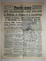 N1159 La Une Du Journal Paris-soir 11 mai 1940 les Allemands envahi Belgique