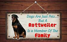 """222HS Rottweiler Is A Member Of The Family 5""""x10"""" Aluminum Hanging Novelty Sign"""