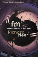 FM: The Rise and Fall of Rock Radio (Paperback or Softback)