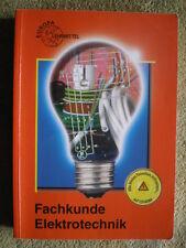 Fachkunde Elektrotechnik - Strom Licht Kabel Meßgeräte Gleichrichter Trafos
