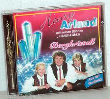 CD HENRY ARLAND mit seinen Söhnen HANSI & MAXI - Bergkristall