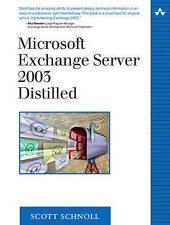 USED (LN) Microsoft Exchange Server 2003 Distilled by Scott Schnoll