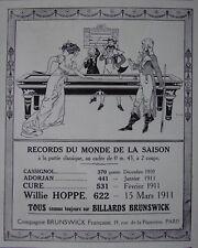 PUBLICITÉ DE PRESSE 1911 TABLE BILLARD BRUNSWICK RECORD DU MONDE DE LA SAISON