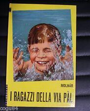 I Ragazzi Della Via Pal - Molnar - Edizione Paoline 1970 - X Ragazzi